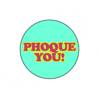 Phoque You