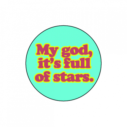 My god, it's full of stars.