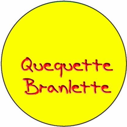 Quequette Branlette