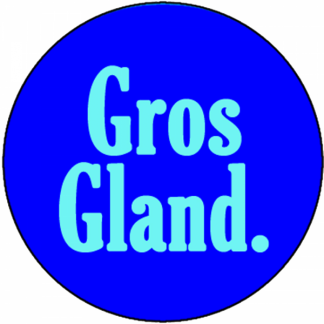 Gros gland