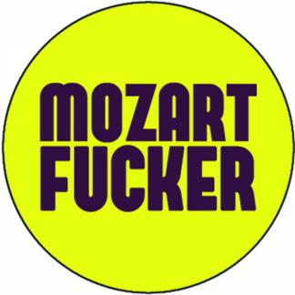 Mozart Fucker